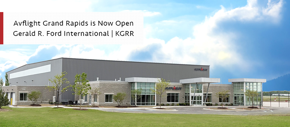 Avflight Grand Rapids is now open at KGRR